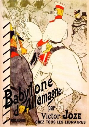 Toulouse-Lautrec - Poster For  The German Babylon
